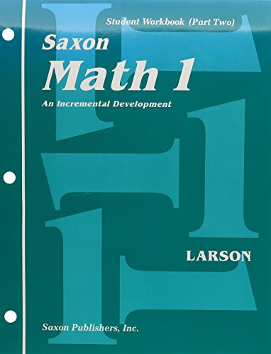 Saxon Math 1: An Incremental Development : Student Workbook (Part Two)