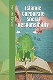 Islamic Corporate Social Responsibility