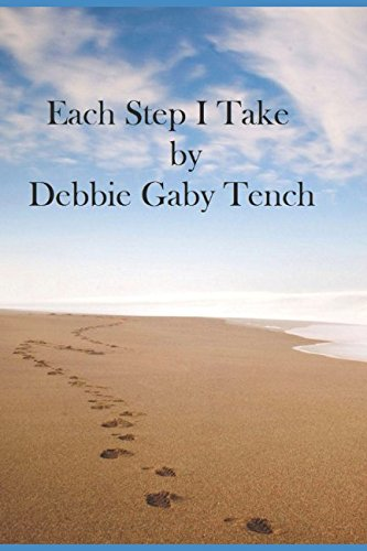 Each Step I Take