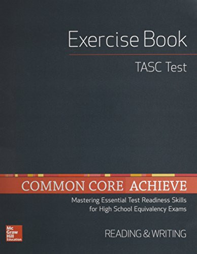 Common Core Achieve, TASC Exercise Book Reading & Writing (BASICS & ACHIEVE)