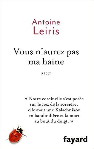 Vous n'aurez pas ma haine de Antoine Leiris 2016