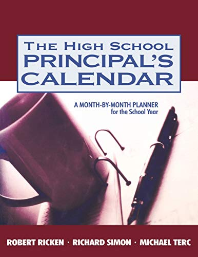 The High School Principal′s Calendar: A Month-by-Month Planner for the School Year