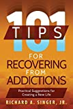 Product review for 101 Tips for Recovering from Addictions: Practical Suggestions for Creating a New Life