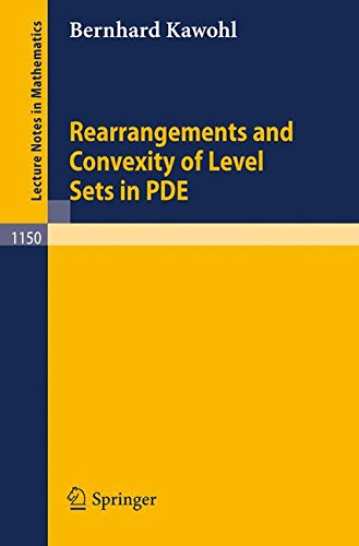 Rearrangements and Convexity of Level Sets in PDE (Lecture Notes in Mathematics)