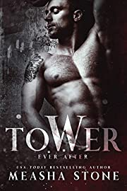 Tower:  A Dark Romance Rapunzel Retelling (Ever After Book 2)