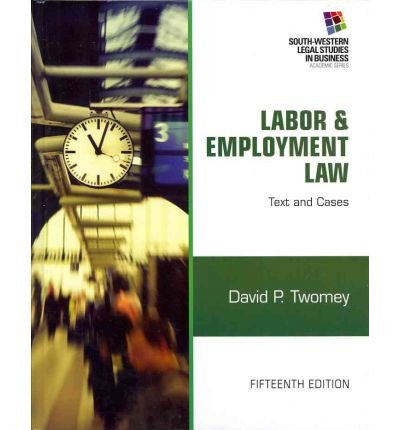 Download [(Labor & Employment Law: Text and Cases )] [Author: David P Twomey] [May-2012] ebook