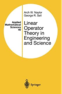 Linear operator theory in engineering and science applied linear operator theory in engineering and science applied mathematical sciences fandeluxe