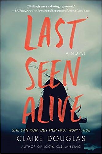 Last Seen Alive: A Novel