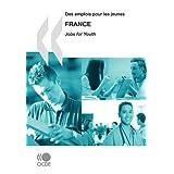Des Emplois Pour Les Jeunes/Jobs for Youth: France