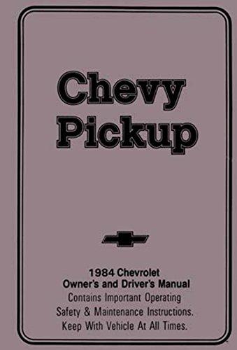 bishko automotive literature 1984 Chevrolet C K Pickup Truck Owners Manual User Guide Reference Operator ()