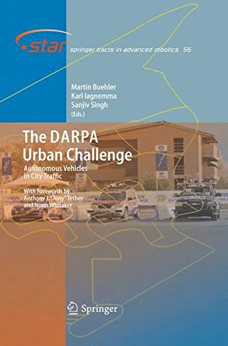 The DARPA Urban Challenge: Autonomous Vehicles In City Traffic (Springer Tracts In Advanced Robotics)