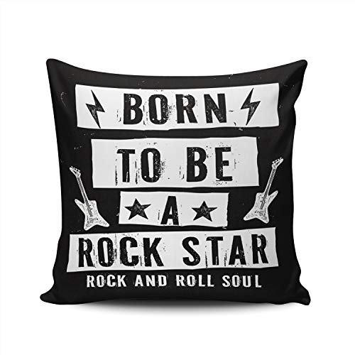 WEINIYA Bedroom Custom Decor Born to Be a Rock Star Rock and Roll Soul Throw Pillow Cover Elegant Design Double Sides Printed Patterning Square 22x22 -