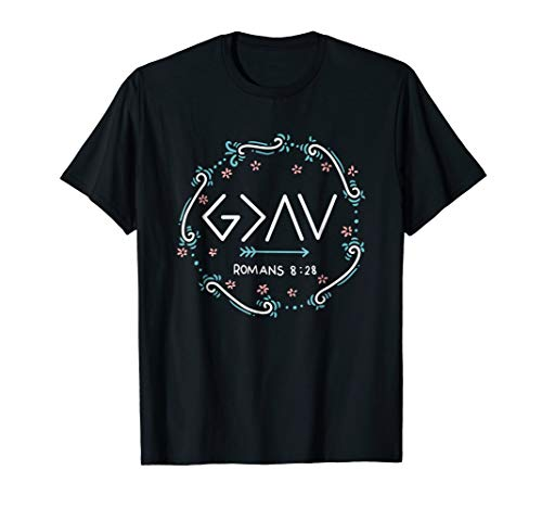 God is Greater Than The Highs And Lows t-shirt