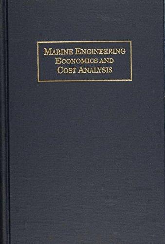Marine Engineering Economics and Cost Analysis