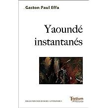 Yaoundé instantanés (Terre d'encre)