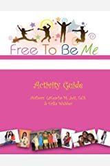 Free To Be Me Activity Guide Paperback