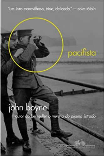 Pacifista (Em Portugues do Brasil): John Boyne: 9788535921939: Amazon.com: Books