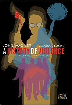 History Of Violence TP New Ed (Vertigo Crime)