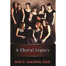 A Choral Legacy