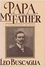 Papa My Father: A Celebration of Dads Kindle Edition