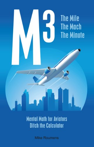 M3 the mile the mach the minute mental math for aviators mike m3 the mile the mach the minute mental math for aviators by fandeluxe Images