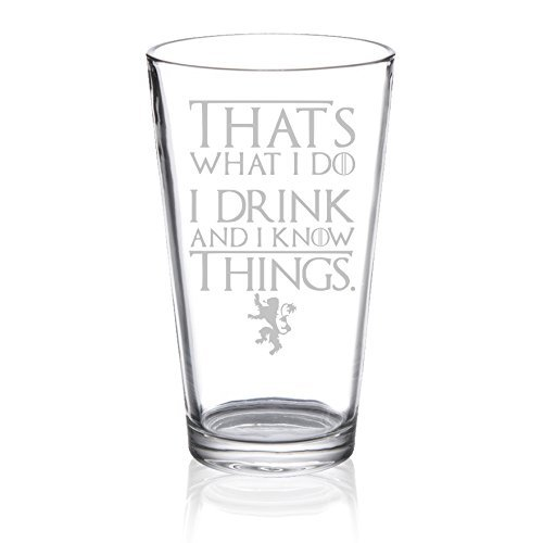 game-of-thrones-i-drink-and-i-know-things-etched-pint-glass