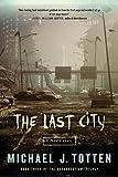 The Last City: A Zombie Novel (Resurrection Book 3)