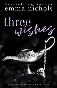 Three Wishes by Emma Nichols ebook deal