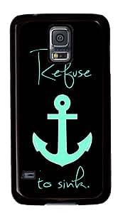 Blue Anchor I refuse to sink designed Samsung Galaxy S5 case