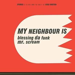 Blessing Da Funk / Mr. Scream