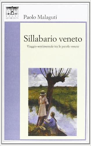 Sillabario Veneto @ Alano di Piave (Bl), Biblioteca Comunale