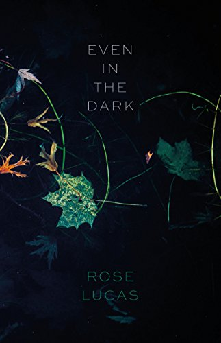 Even in the Dark by UWA Publishing