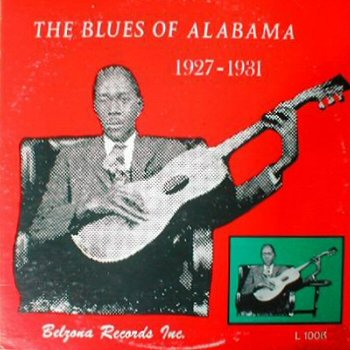 The Blues Of Alabama 1927-1931 Belzona Cover LP ()
