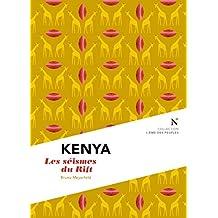 Kenya : Les séismes du Rift: L'Âme des Peuples (French Edition)