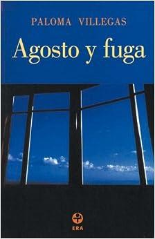 Book Agosto y fuga (Spanish Edition)