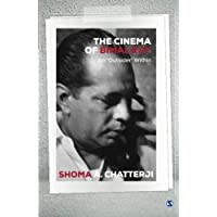 The Cinema of Bimal Roy: An 'Outsider' Within (India)