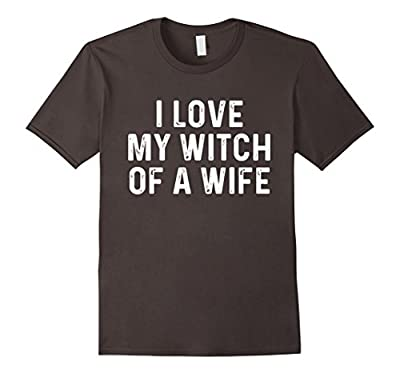 I Love My Witch Of A Wife | Funny Halloween Couples Shirt