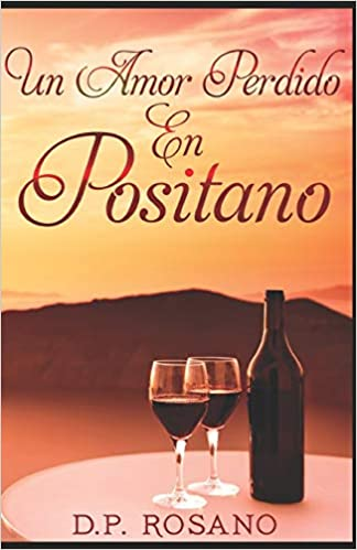 Un Amor Perdido En Positano de D.P. Rosano pdf