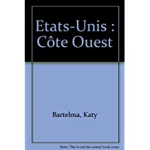 *ETATS-UNIS COTE OUEST