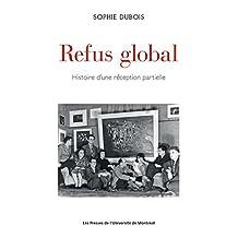 Refus global: Histoire d'une réception partielle