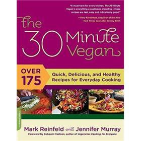 Price comparison product image The 30-Minute Vegan: Over 175 Quick,  Delicious,  and Healthy Recipes for Everyday Cooking