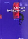 Analytische Psychosentherapie: Band 1: Grundlagen