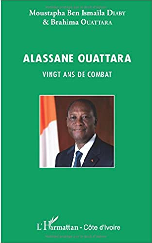 En ligne Alassane Ouattara vingt ans de combat pdf
