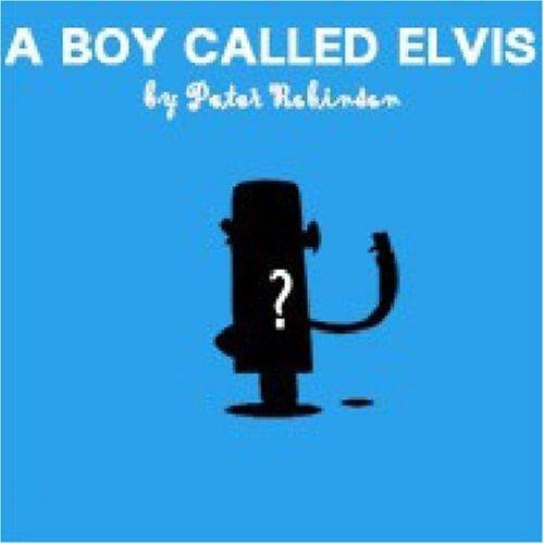 Download A Boy Called Elvis (Popjustice Idols Series) by Peter Robinson (2007-10-19) pdf epub