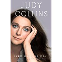 Sweet Judy Blue Eyes: My Life in Music book cover