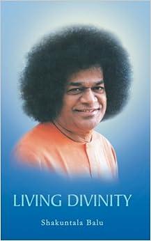 Book Living Divinity by Shakuntala Balu (2005-12-30)