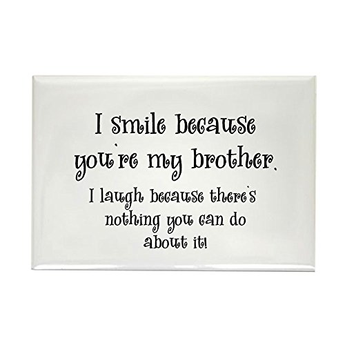 CafePress Because You're My Brother Rectangle Magnet, 2