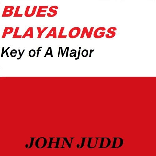 Blues Playalongs: Key Of A Major