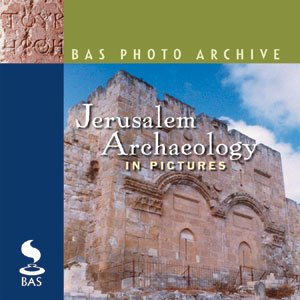 Jerusalem Archaeology in Pictures ()