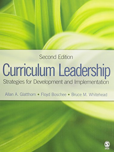 BUNDLE: Glatthorn, Curriculum Leadership 2e + Boboc, Case Studies in Elementary and Secondary Curriculum